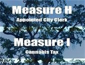 oak tree background with text showing Measure H Appointed City Clerk and Measure I Cannabis Tax