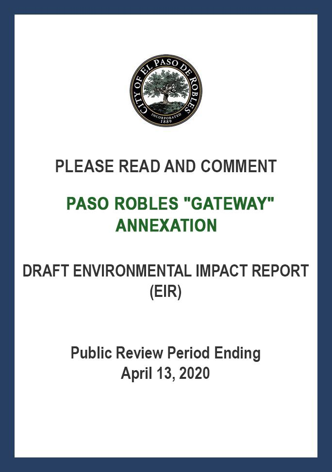 "Please Read and Comment: Draft EIR for Paso Robles ""Gateway"" Annexation (public review period"
