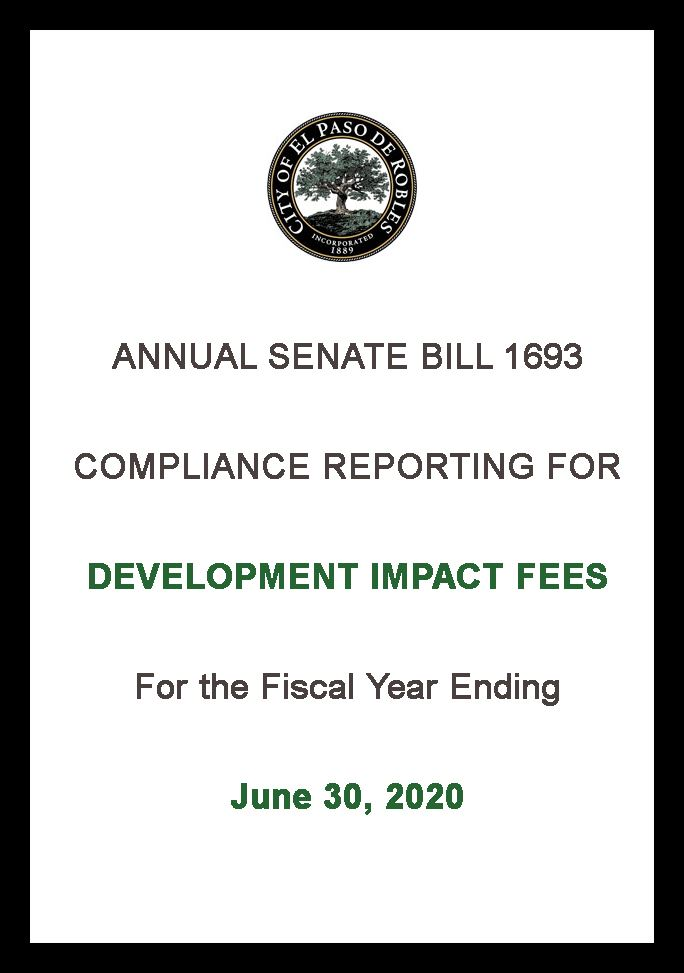 Annual Senate Bill 1693 Compliance Reporting for Development Impact Fees for (FY ending 6/30/2020)
