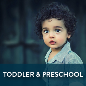 Toddlers and Preschool